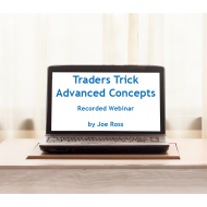 Traders Trick Advanced Concepts - Recorded Webinar