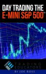 Day Trading E-Mini S&P 500